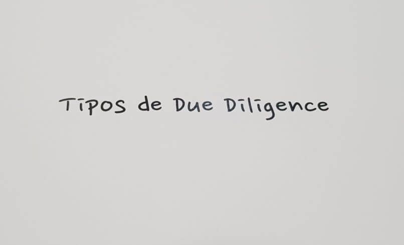 Tipos Due Diligence